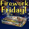 Fireworks Friday - Bring it On
