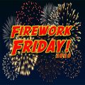 Firework Friday!-Serviceman's Tribute