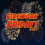 Firework Friday!-Serviceman's Tribute