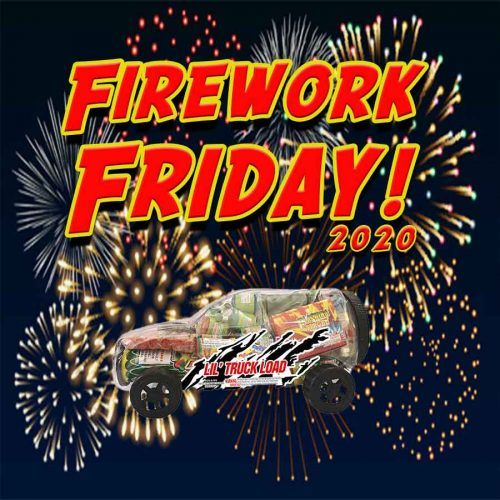 Firework Friday - Lil' Truck Load