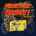 Firework Friday! - Naggin Mother-in-Law (2.0)!